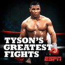 Tyson's Greatest Fights: Tyson's Greatest Hits, Vol. 1